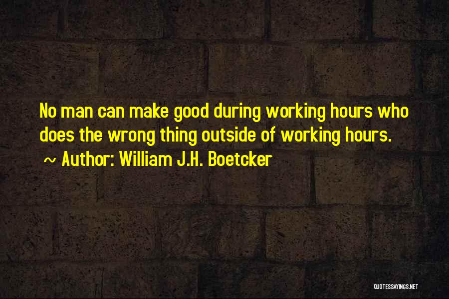 Working Outside Quotes By William J.H. Boetcker