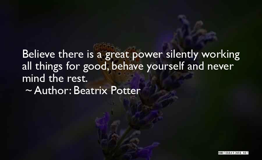 Working Silently Quotes By Beatrix Potter