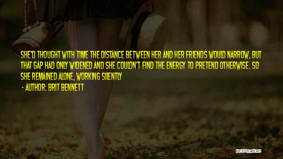 Working Silently Quotes By Brit Bennett