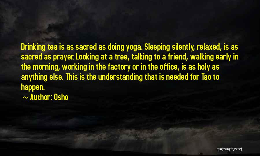 Working Silently Quotes By Osho
