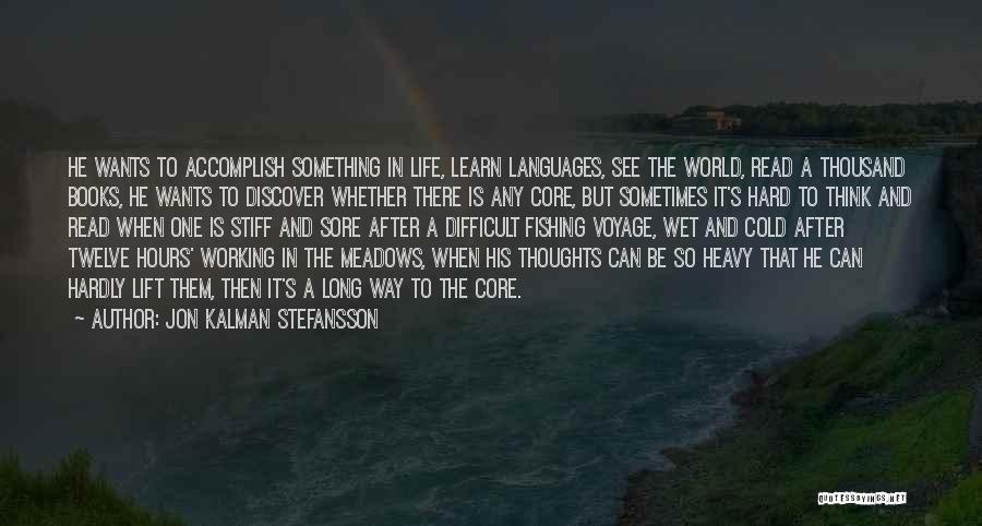 Working Stiff Quotes By Jon Kalman Stefansson