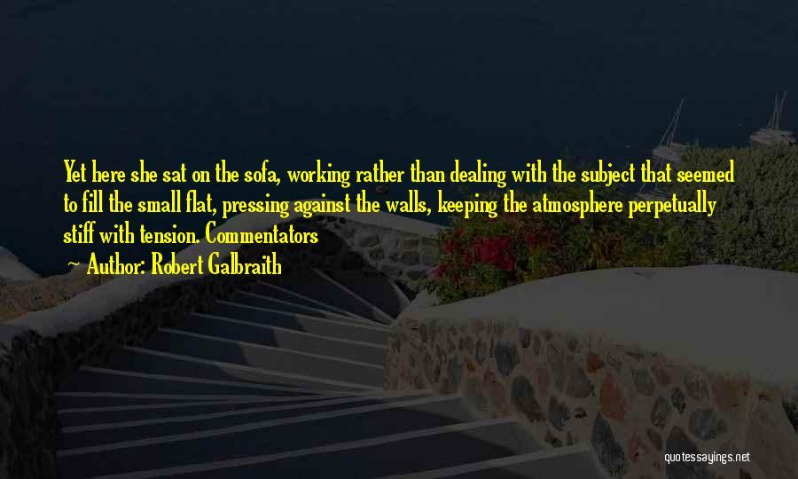 Working Stiff Quotes By Robert Galbraith