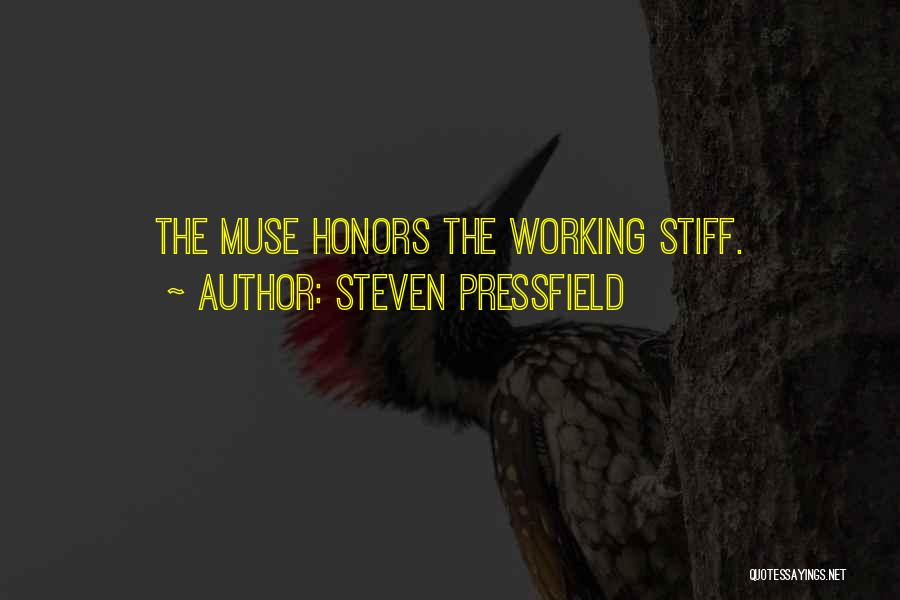 Working Stiff Quotes By Steven Pressfield