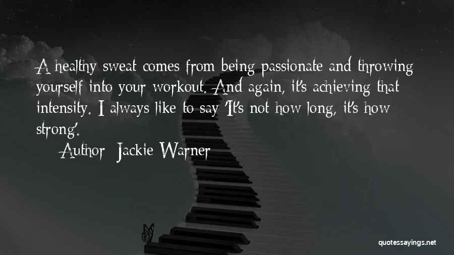 Workout Sweat Quotes By Jackie Warner