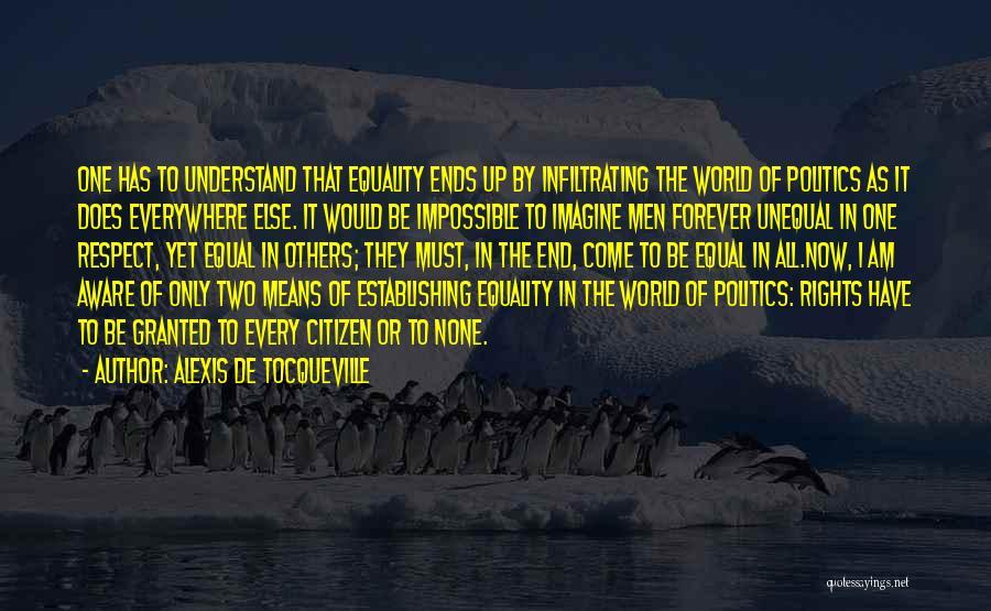 World Citizen Quotes By Alexis De Tocqueville