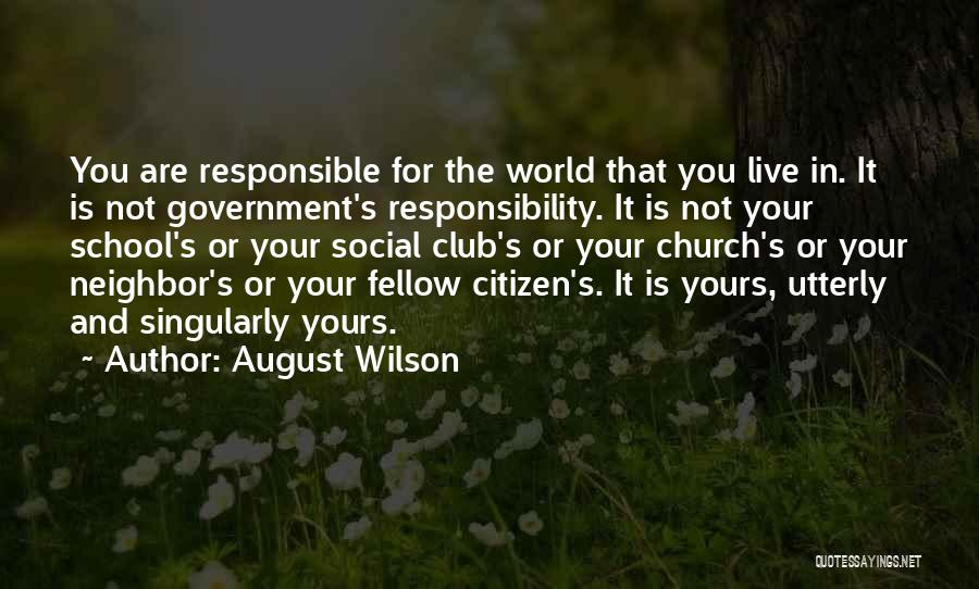 World Citizen Quotes By August Wilson