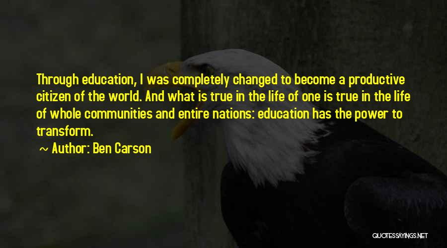 World Citizen Quotes By Ben Carson