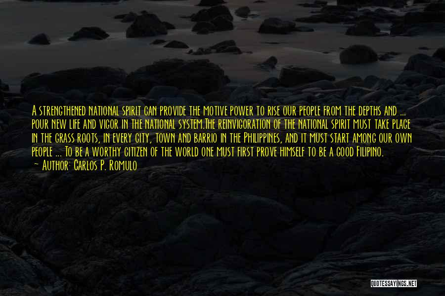 World Citizen Quotes By Carlos P. Romulo