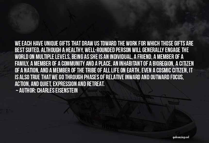 World Citizen Quotes By Charles Eisenstein