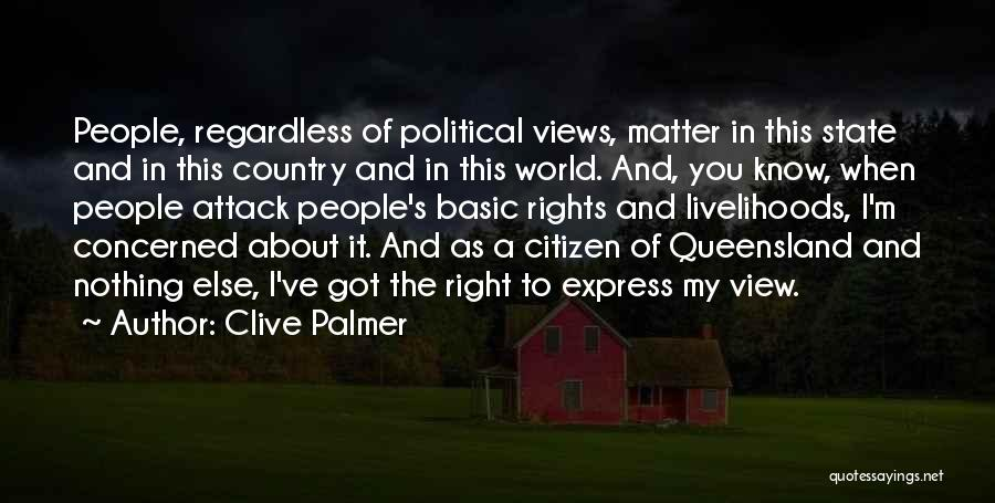 World Citizen Quotes By Clive Palmer