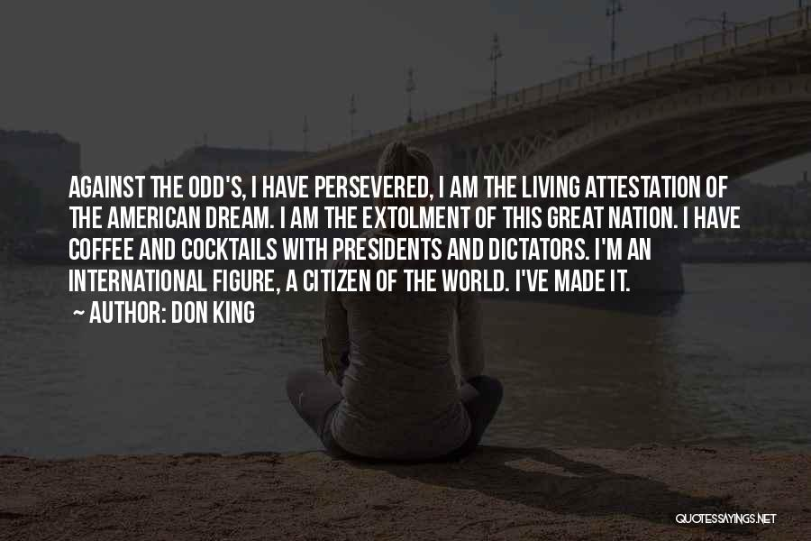 World Citizen Quotes By Don King
