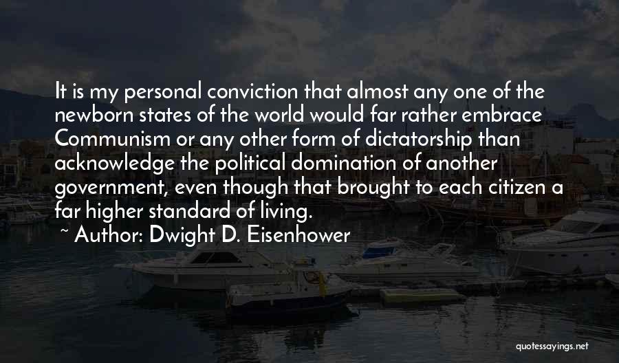 World Citizen Quotes By Dwight D. Eisenhower