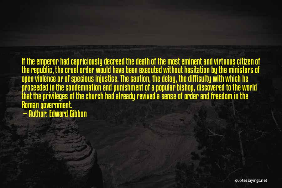 World Citizen Quotes By Edward Gibbon