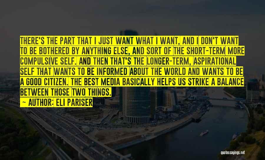 World Citizen Quotes By Eli Pariser