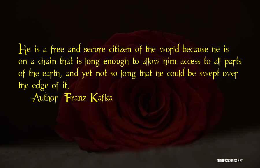 World Citizen Quotes By Franz Kafka