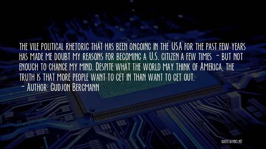 World Citizen Quotes By Gudjon Bergmann