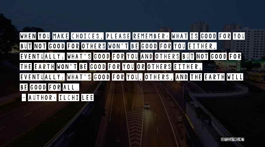 World Citizen Quotes By Ilchi Lee