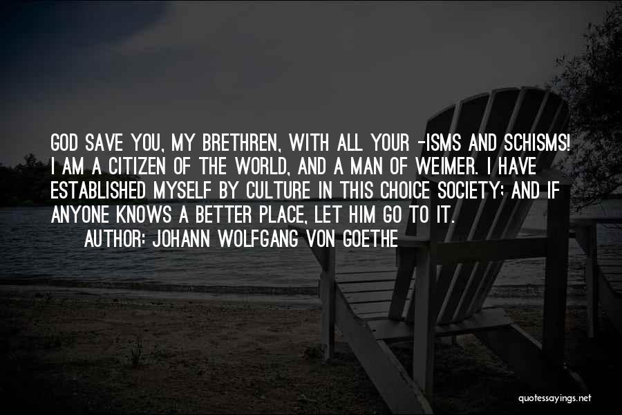 World Citizen Quotes By Johann Wolfgang Von Goethe