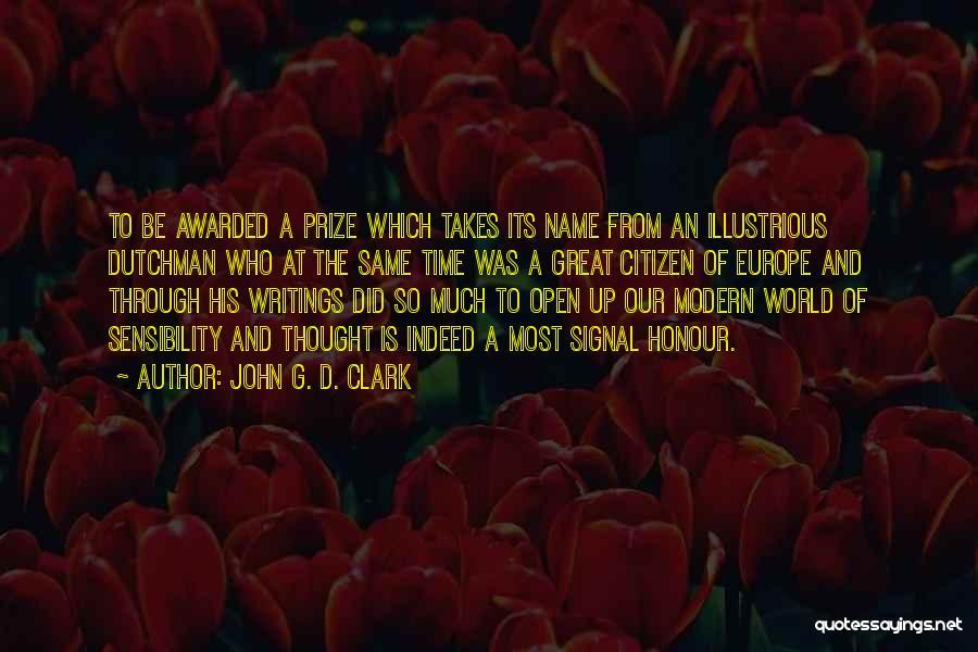 World Citizen Quotes By John G. D. Clark
