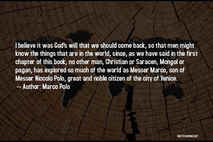World Citizen Quotes By Marco Polo