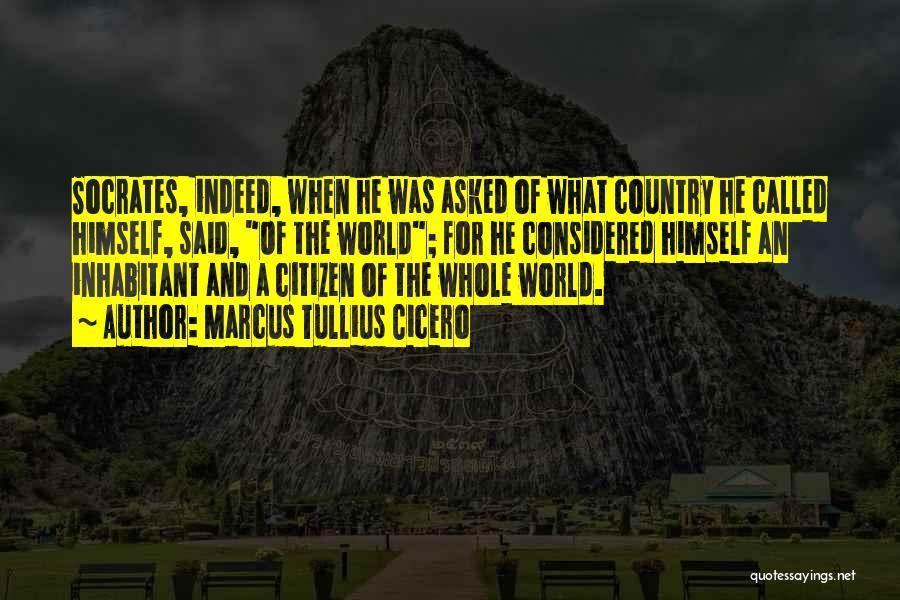 World Citizen Quotes By Marcus Tullius Cicero