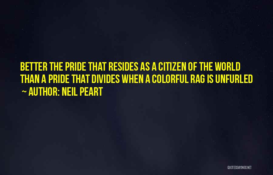 World Citizen Quotes By Neil Peart