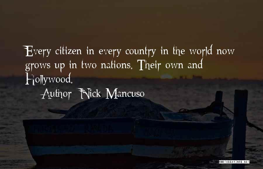 World Citizen Quotes By Nick Mancuso