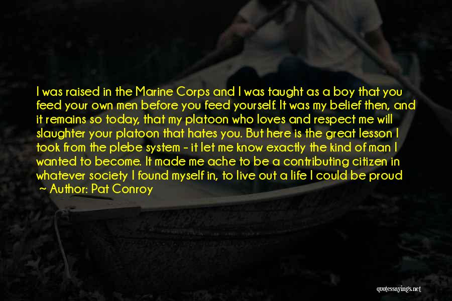 World Citizen Quotes By Pat Conroy