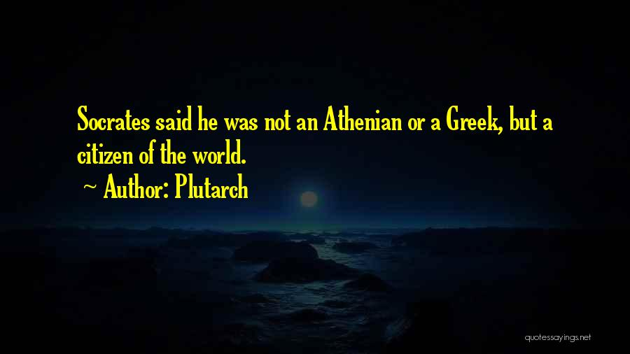 World Citizen Quotes By Plutarch