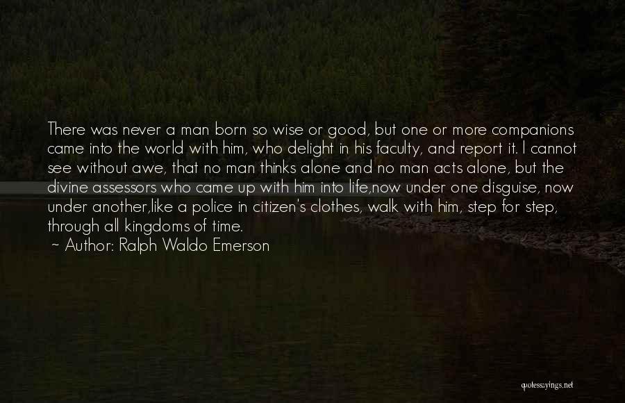 World Citizen Quotes By Ralph Waldo Emerson