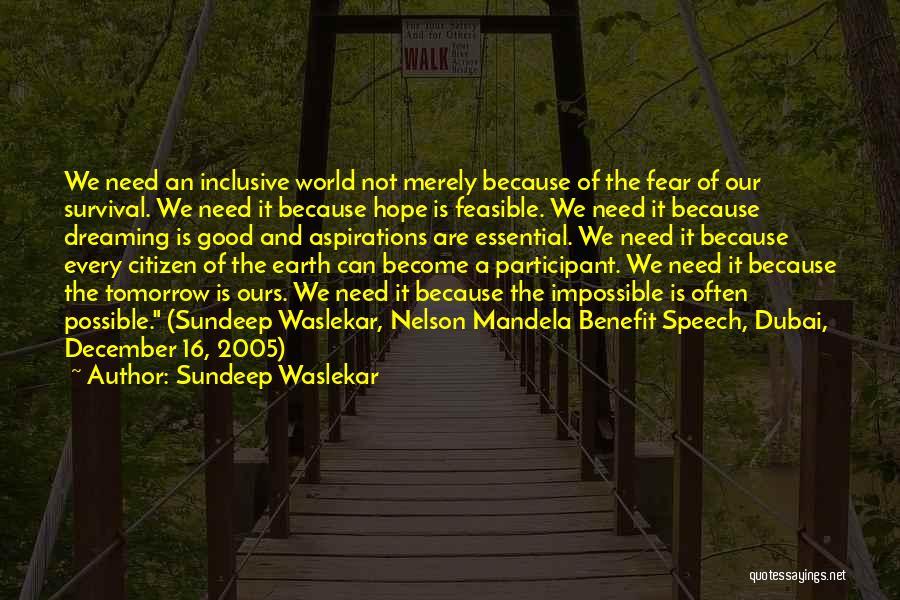 World Citizen Quotes By Sundeep Waslekar