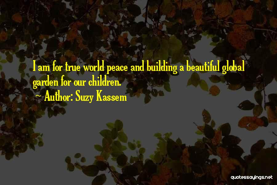 World Citizen Quotes By Suzy Kassem