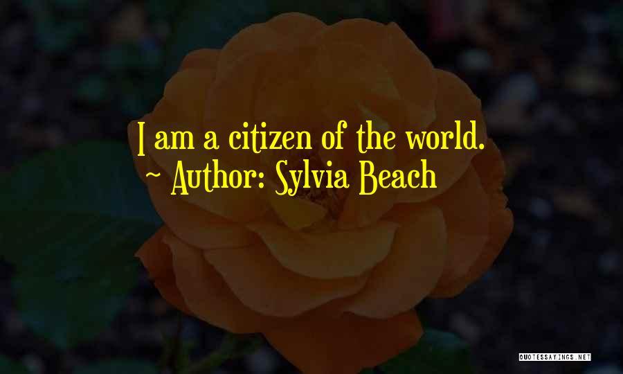 World Citizen Quotes By Sylvia Beach