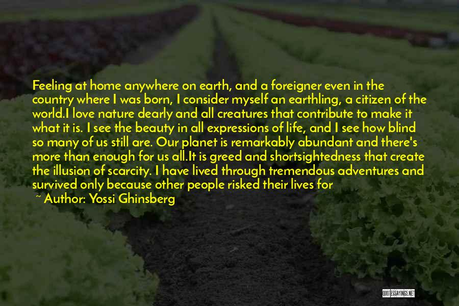 World Citizen Quotes By Yossi Ghinsberg