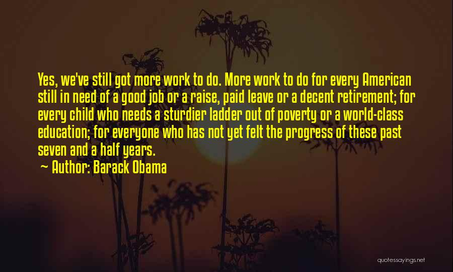 World Class Education Quotes By Barack Obama