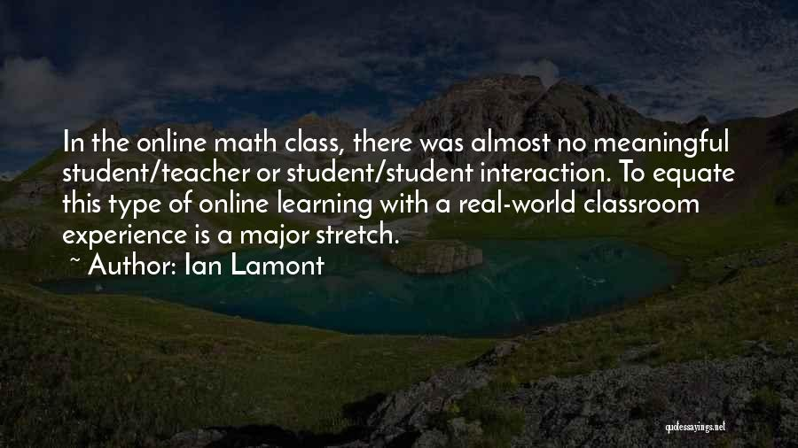 World Class Education Quotes By Ian Lamont