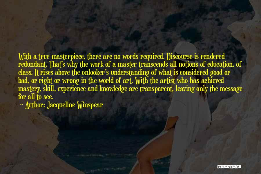 World Class Education Quotes By Jacqueline Winspear