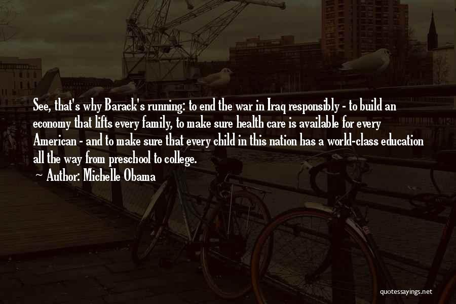 World Class Education Quotes By Michelle Obama
