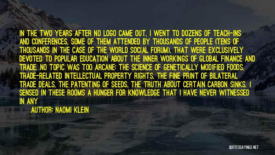 World Class Education Quotes By Naomi Klein