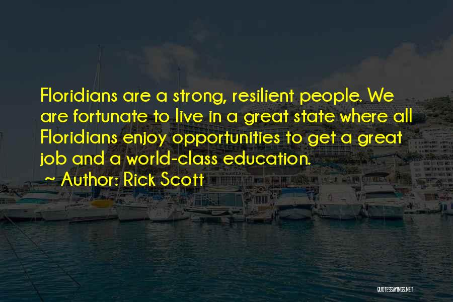 World Class Education Quotes By Rick Scott