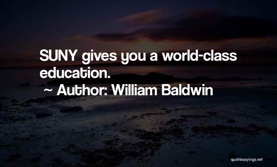 World Class Education Quotes By William Baldwin