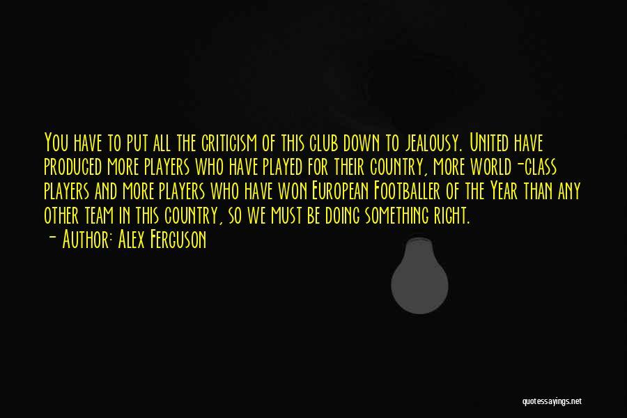 World Class Quotes By Alex Ferguson