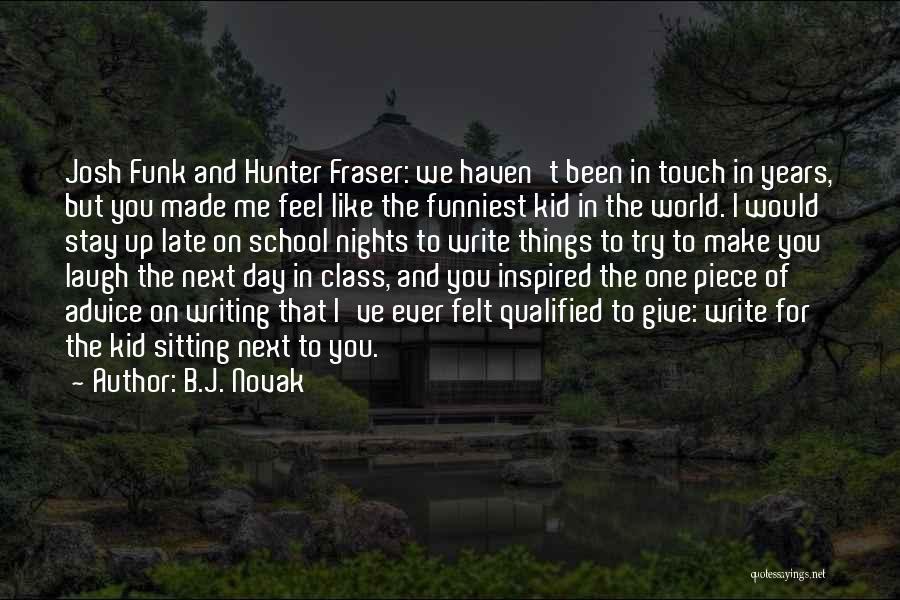 World Class Quotes By B.J. Novak