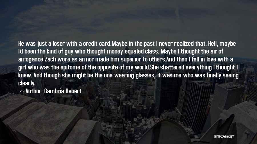 World Class Quotes By Cambria Hebert