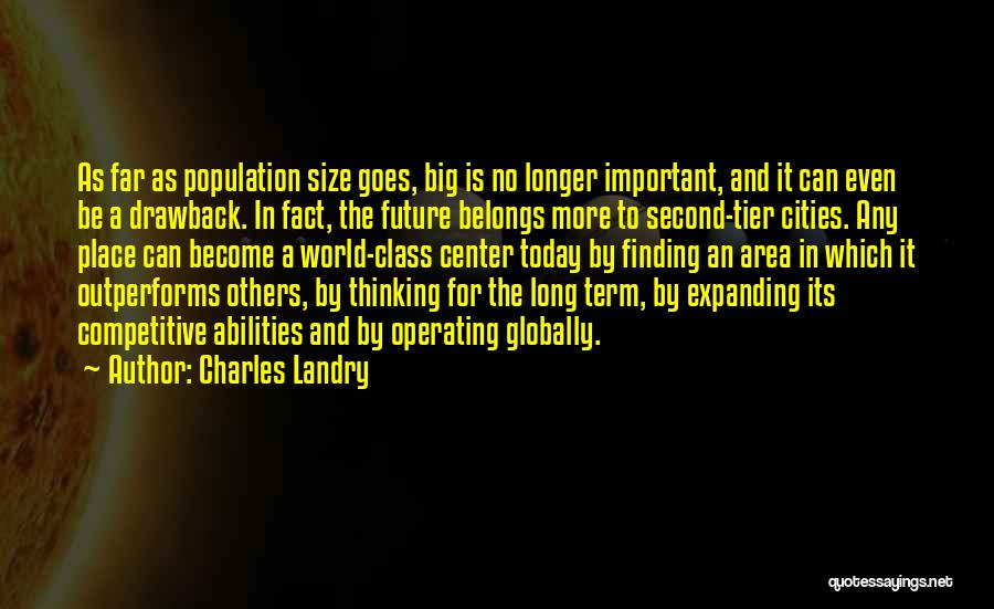 World Class Quotes By Charles Landry