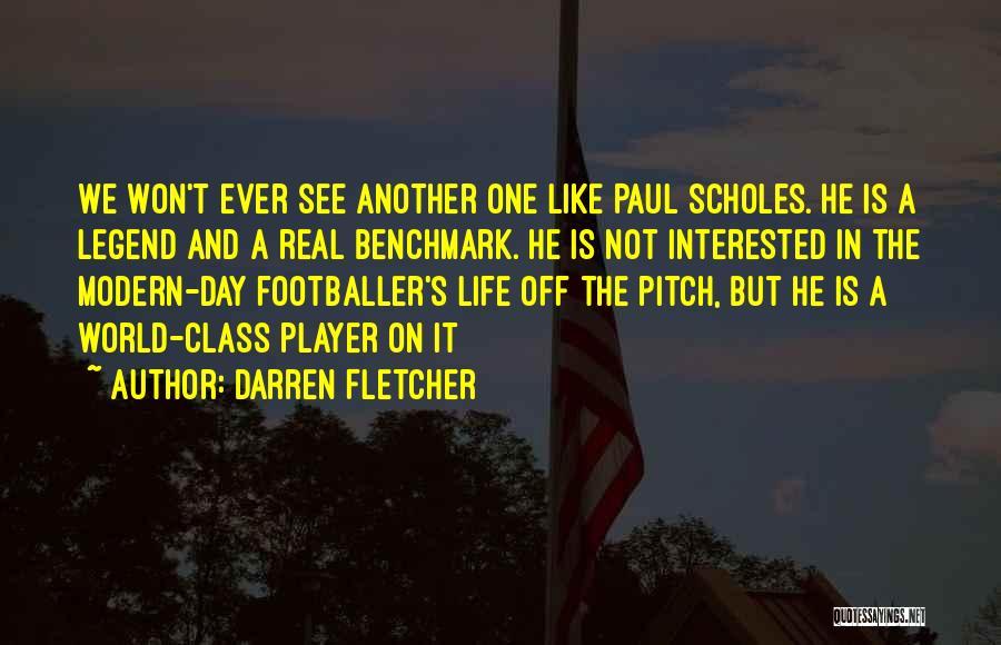 World Class Quotes By Darren Fletcher