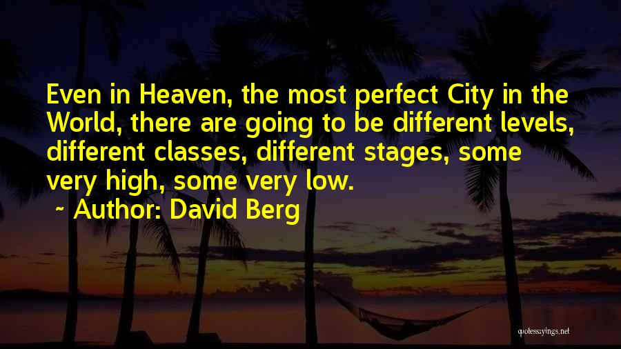 World Class Quotes By David Berg