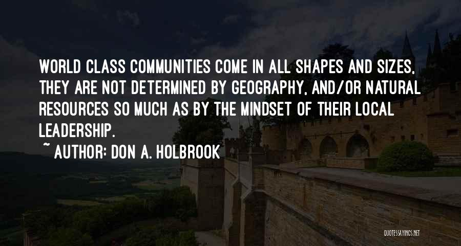 World Class Quotes By Don A. Holbrook