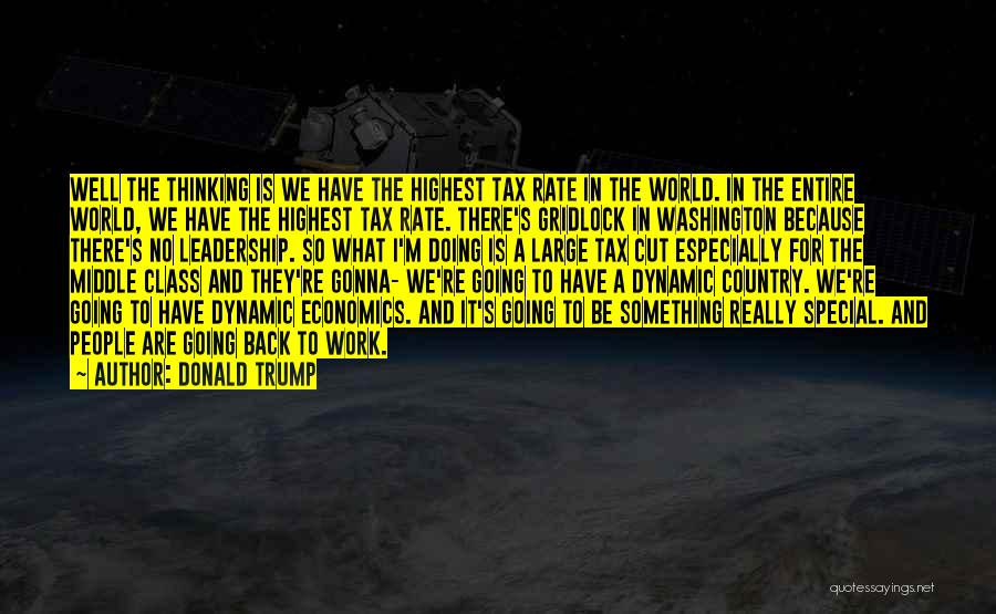 World Class Quotes By Donald Trump