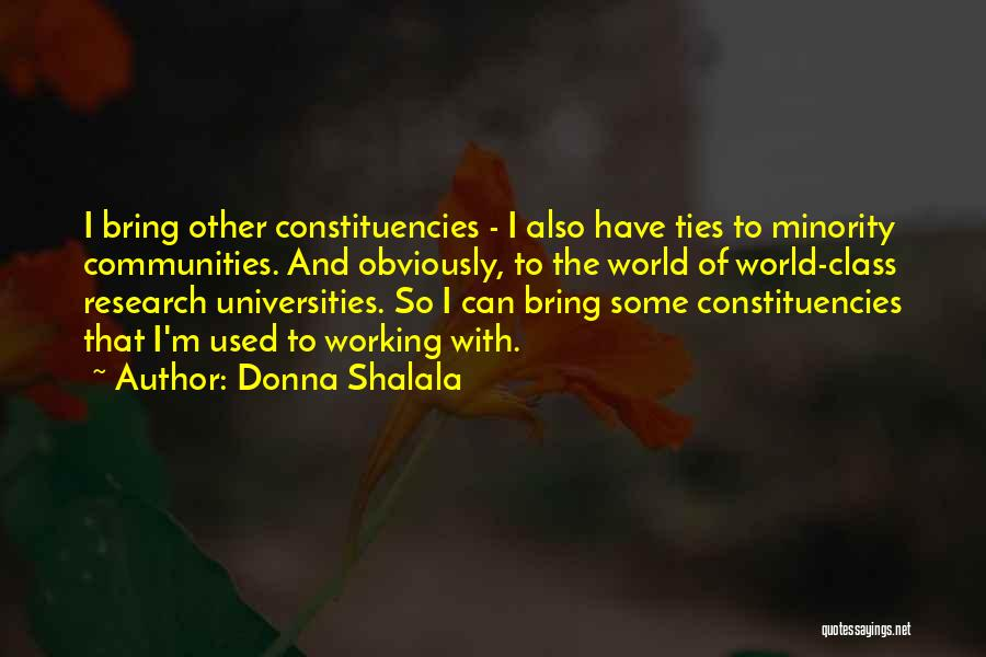 World Class Quotes By Donna Shalala